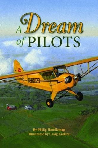 9781589805705: Dream of Pilots, A