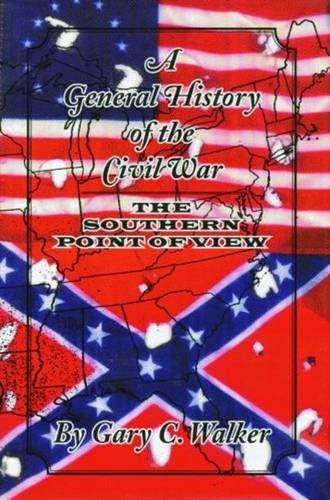 9781589805743: A General History of the Civil War: The Southern Point of View