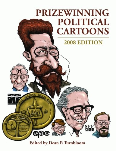 *Signed* Prizewinning Political Cartoons: 2008 Edition