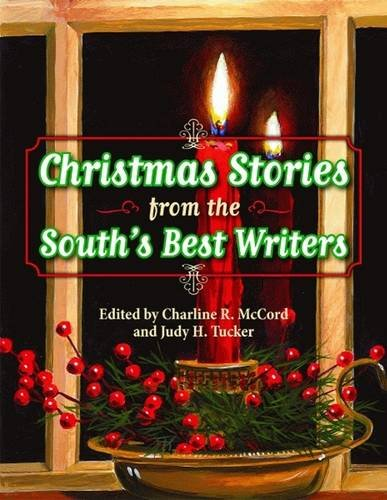Christmas Stories from the South's Best Writers: Margaret McMullan