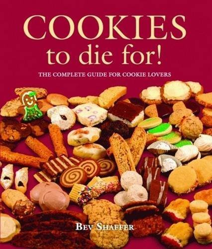 9781589806108: Cookies to Die For! (Cookbooks to Die For)