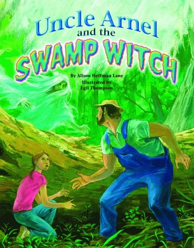 9781589806443: Uncle Arnel and the Swamp Witch (Uncle Arnel Series)
