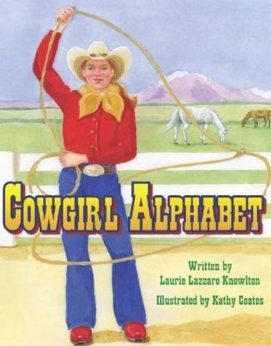 Cowgirl Alphabet: Knowlton, Laurie