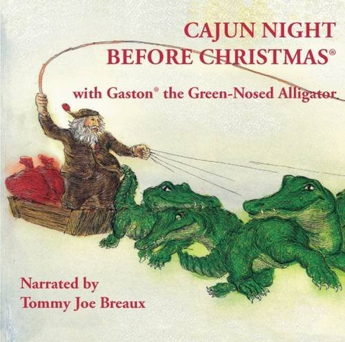 9781589807068: Cajun Night Before Christmas/Gaston the Green-Nosed Alligator