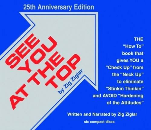 9781589807075: See You at the Top: 25th Anniversary Edition (Motivational Audio Library)