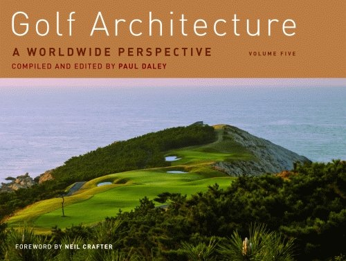 9781589807129: Golf Architecture: A Worldwide Perspective