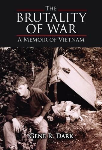9781589807150: Brutality of War, The: A Memoir of Vietnam