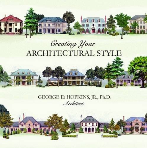 9781589807198: Creating Your Architectural Style
