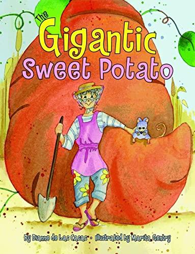 Gigantic Sweet Potato, The: Dianne De Las Casas