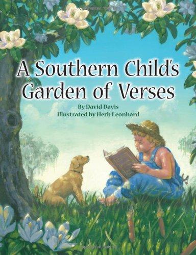 Southern Child's Garden of Verses, A (1589807642) by David Davis