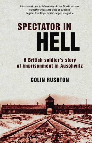 9781589807952: Spectator in Hell: A British Soldier's Story of Imprisonment in Auschwitz