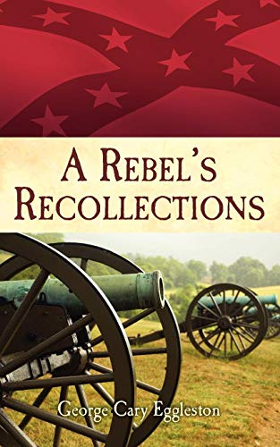 9781589808041: Rebel's Recollections, A