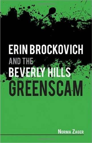 9781589808102: Erin Brockovich and the Beverly Hills: Greenscam