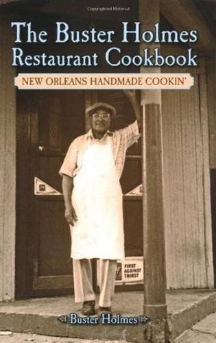9781589808492: Buster Holmes Restaurant Cookbook, The: New Orleans Handmade Cookin'