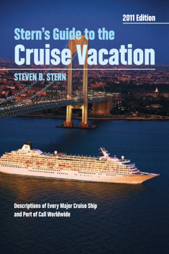 Stern's Guide to the Cruise Vacation: 2011 Edition: Stern, Steven