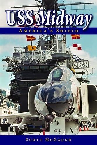 USS Midway: America's Shield: McGaugh, Scott