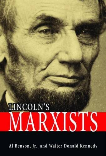 9781589809055: Lincoln's Marxists