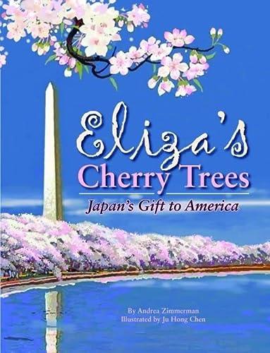 9781589809543: Eliza's Cherry Trees: Japan's Gift to America