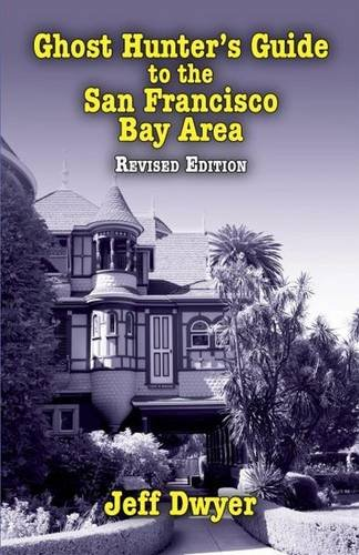 9781589809680: Ghost Hunter's Guide to the San Francisco Bay Area, 2nd Edition