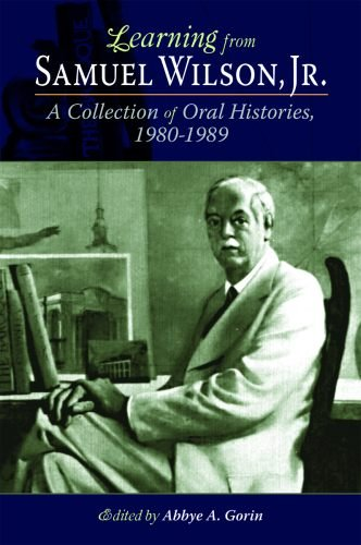 9781589809901: Learning from Samuel Wilson, Jr.: A Collection of Oral Histories, 1980-1989