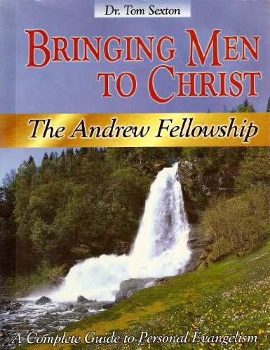 Bringing Men to Christ, a Complete Guide to Personal Evangelism (The Andrew Fellowship): Crown ...