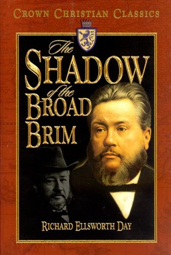 9781589811140: The Shadow of the Broad Brim (Crown Christian Classics)