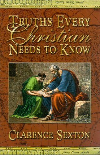 9781589811928: Truths Every Christian Needs to Know