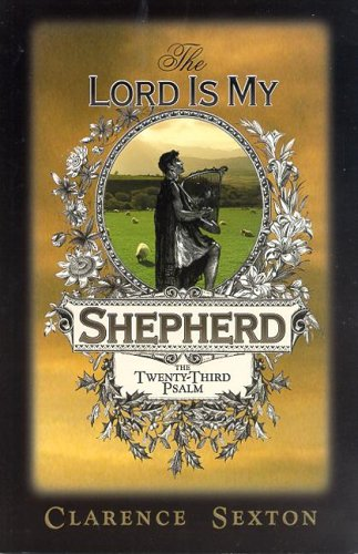 9781589812499: The Lord Is My Shepherd: The Twenty-third Psalm