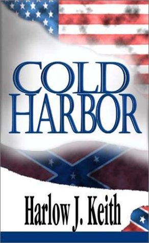 COLD HARBOR: Keith, Hawlow J