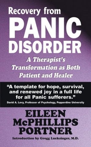 9781589820494: Recovery from Panic Disorder: A Therapist's Transformation as Both Patient and Healer