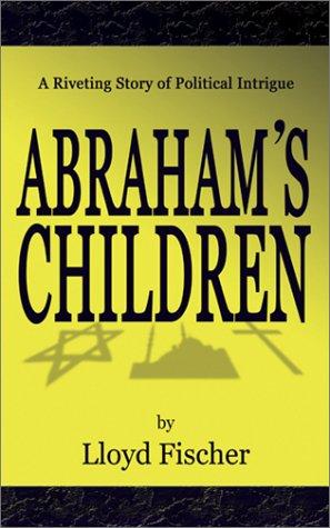 Abraham's Children: Fischer, Lloyd