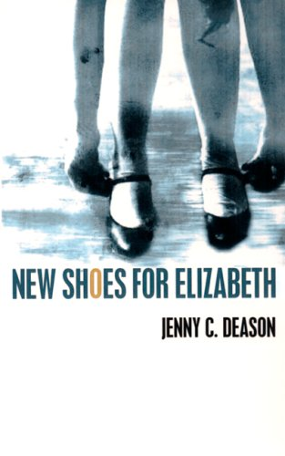 9781589821552: New Shoes for Elizabeth