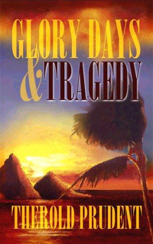 Glory Days & Tragedy: Prudent, Therold