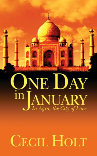 9781589822450: One Day in January: In Agra, The City Of Love