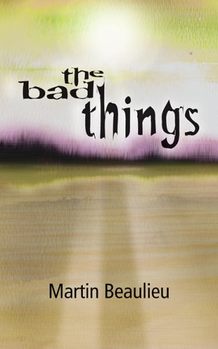 9781589822535: The Bad Things