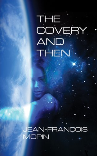 9781589824317: The Covery and Then