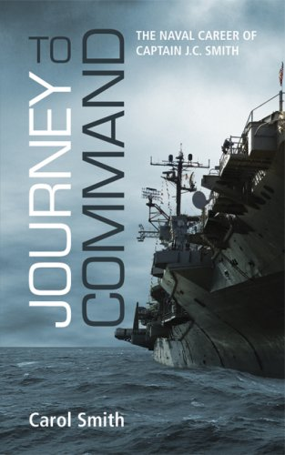 9781589824812: Journey to Command: The Naval Career of Captain J.C. Smith