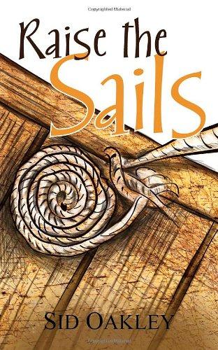 9781589824898: Raise the Sails