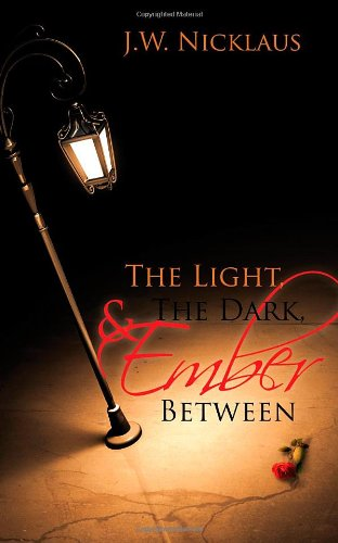 9781589825055: The Light, the Dark, and Ember Between