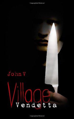 Village Vendetta: John Vlastaras
