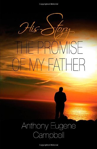 9781589825543: HIS-Story: The Promise of My Father