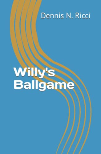 9781589828339: Willy's Ballgame