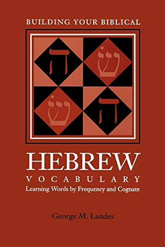 9781589830035: Building Your Biblical Hebrew Vocabulary: Learning Words by Frequency and Cognate