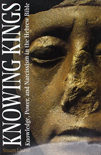 9781589830042: Knowing Kings : Knowledge, Power, and Narcissism in the Hebrew Bible (Semeia Studies (Paper).)