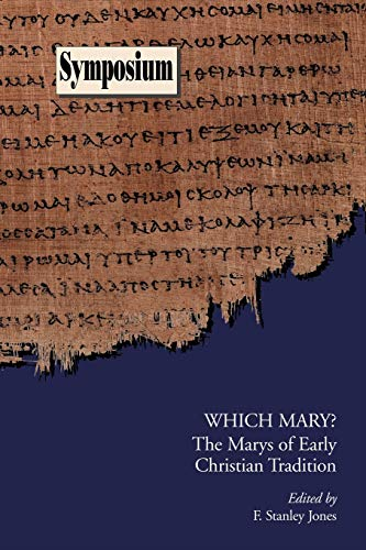 9781589830431: Which Mary?: The Marys of Early Christian Tradition (Symposium Series (Society of Biblical Literature))
