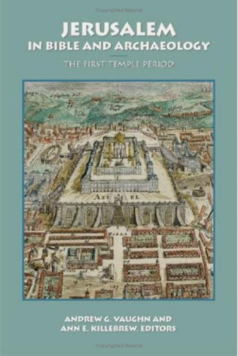 9781589830660: Jerusalem in Bible and Archaeology: The First Temple Period (Symposium Series (Society of Biblical Literature), No. 18.)