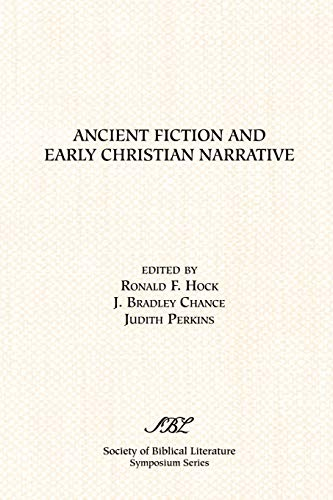9781589830707: Ancient Fiction and Early Christian Narrative