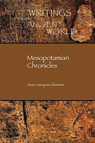 9781589830905: Mesopotamian Chronicles