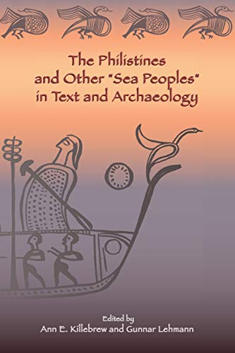 9781589831292: The Philistines and Other Sea Peoples in Text and Archaeology (Archaeology and Biblical Studies) (Society of Biblical Literature (Numbered))
