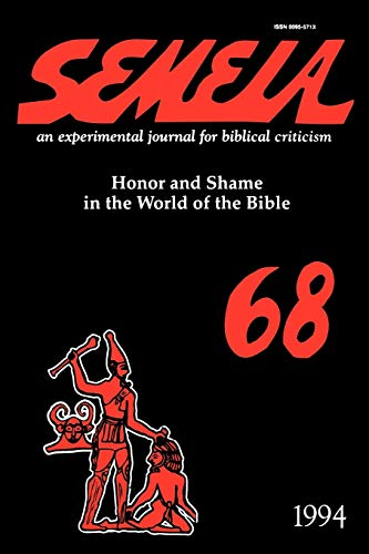 9781589831414: Semeia 68: Honor and Shame in the World of the Bible
